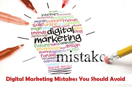 What are the Digital Marketing Mistakes You Should Avoid