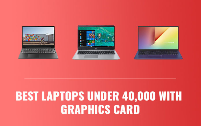 5 Best Laptops Under 40000 INR To Buy In July 2020